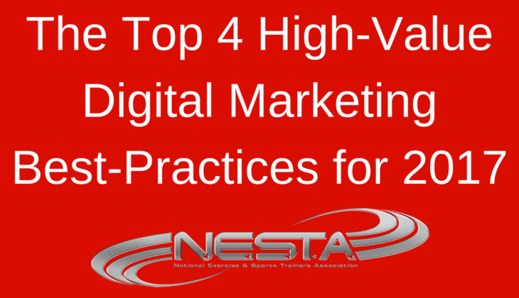 The Top 4 High-Value Digital Marketing Best-Practices for 2017