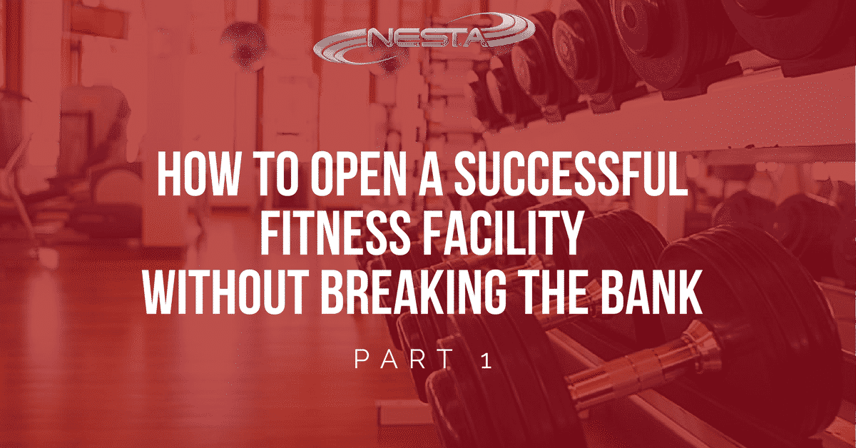 Open a Successful Fitness Facility Without Breaking the Bank