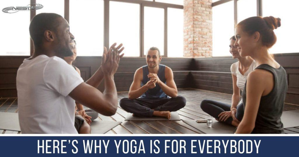 Yoga is a healing, strengthening, calming, and empowering practice that offers something for everybody, regardless of their age, gender, race, size, shape, background, and fitness level.
